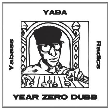 Yabass Yaba Dubb : Year Zero Dubb | LP / 33T  |  Oldies / Classics