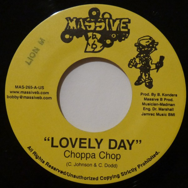 Choppa Chop : Lovely Day | Single / 7inch / 45T  |  Dancehall / Nu-roots