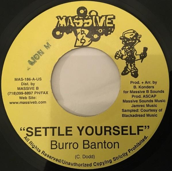 Burro Banton : Settle Yourself | Single / 7inch / 45T  |  Dancehall / Nu-roots