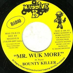 Bounty Killer : Mr Wuk More | Single / 7inch / 45T  |  Dancehall / Nu-roots