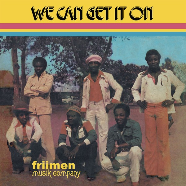 Friimen Musik Company : We Can Get It On   LP / 33T     Afro / Funk / Latin
