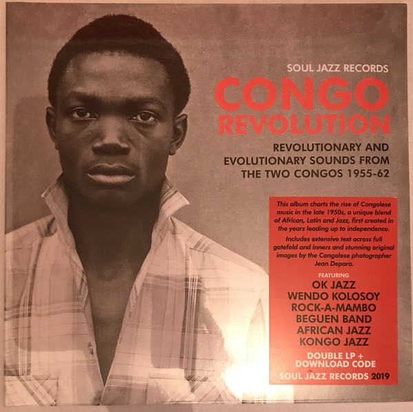 Various : Congo Revolution (Revolutionary And Evolutionary Sounds From The Two Congos 1955-62) | LP / 33T  |  Afro / Funk / Latin
