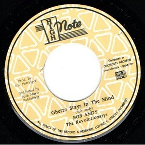 Bob Andy : Ghetto Stays In The Mind | Single / 7inch / 45T  |  Oldies / Classics