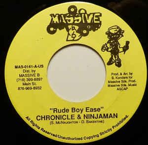 Chronicle & Ninjaman : Rude Boy Ease | Single / 7inch / 45T  |  Dancehall / Nu-roots