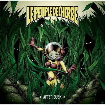 Le Peuple De L'Herbe : After Dusk | LP / 33T  |  FR