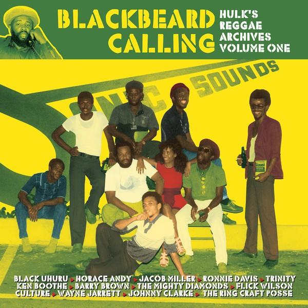 Various : Blackbeard Calling - Hulk's Reggae Archives Volume One | LP / 33T  |  Oldies / Classics