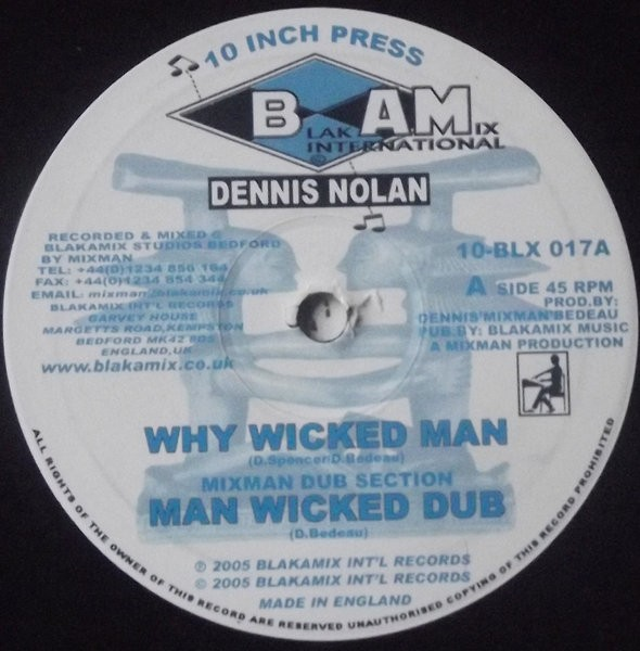 Dennis Nolan : Why Wicked Man   Maxi / 10inch / 12inch     Dancehall / Nu-roots