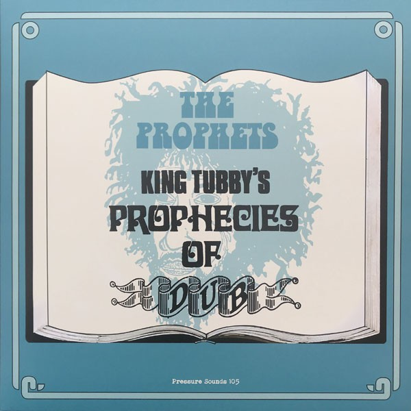The Prophets  : King Tubby's Prophecies Of Dub | LP / 33T  |  Oldies / Classics