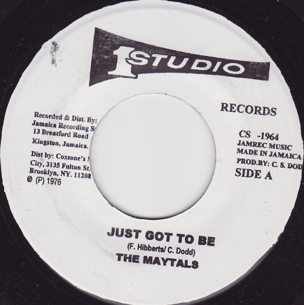 The Maytals : Just Got To Be | Single / 7inch / 45T  |  Oldies / Classics