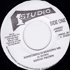 Dennis Brown : Something Is Bugging Me | Single / 7inch / 45T  |  Oldies / Classics