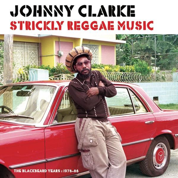 Johnny Clarke : Strikly Reggae Music | LP / 33T  |  Oldies / Classics