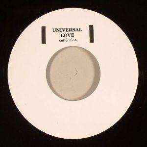 Universal Love : Sufferation   Single / 7inch / 45T     UK