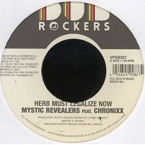 Mystic Revealers Feat. Chronixx : Herb Must Legalize Now | Single / 7inch / 45T  |  Dancehall / Nu-roots