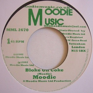 Moodie : Bloke On Coke | Single / 7inch / 45T  |  Oldies / Classics