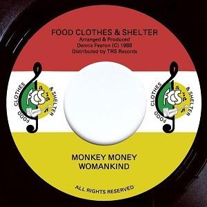 Woman Kind : Monkey Money   Single / 7inch / 45T     Oldies / Classics