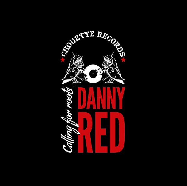 Danny Red : Calling For Roots | LP / 33T  |  UK