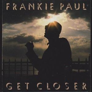 Frankie Paul : Get Closer   LP / 33T     Oldies / Classics