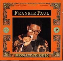 Frankie Paul : Money Talk | LP / 33T  |  Oldies / Classics