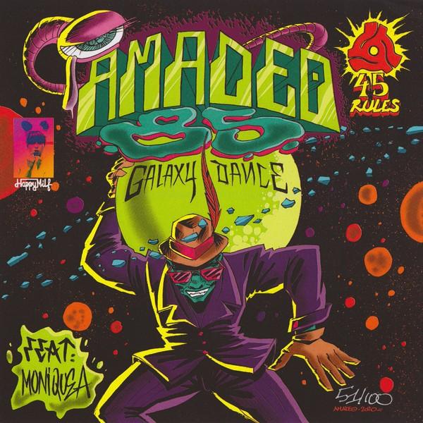 Amadeo 85 Ft Moniquea : Galaxy Dance | Single / 7inch / 45T  |  Afro / Funk / Latin
