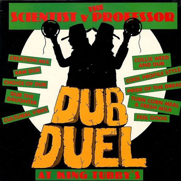Scientist V. The Professor : Dub Duel At Kig Tubby   LP / 33T     Collectors