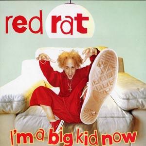 Red Rat : I'm A Big Kid Now | LP / 33T  |  Dancehall / Nu-roots