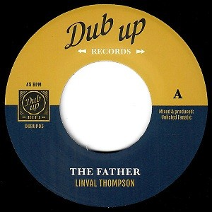Linval Thompson : The Father | Single / 7inch / 45T  |  UK