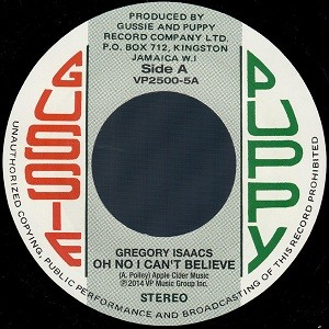 Gregory Isaacs : Oh No I Can't Believe | Single / 7inch / 45T  |  Oldies / Classics