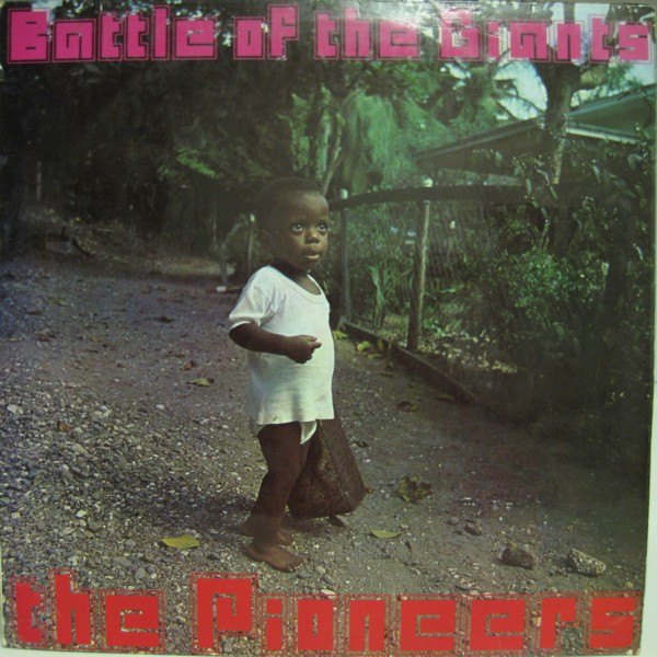 The Pioneers : Battle Of The Giants