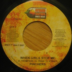 Pinchers : When Girls Stop Me   Single / 7inch / 45T     Dancehall / Nu-roots