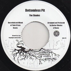 the shades : Bottomless Pit   Single / 7inch / 45T     UK