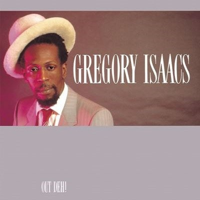 Gregory Isaacs : Out Deh | LP / 33T  |  Oldies / Classics
