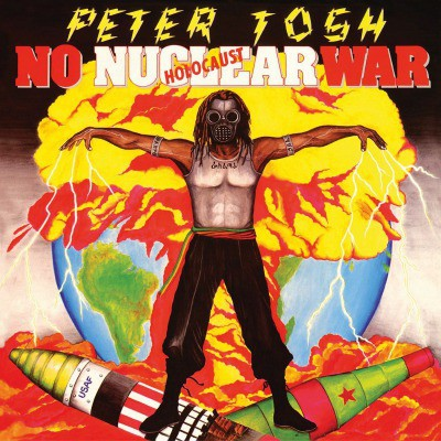 Peter Tosh : No Nuclear War