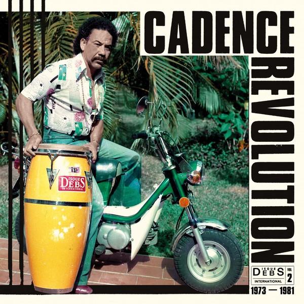 Various : Disques Debs International Vol 2 (Cadence Revolution 1973-1981)