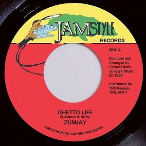 Zumjay : Ghetto Life | Single / 7inch / 45T  |  Oldies / Classics