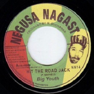 Big Youth : Hit The Road Jack | Single / 7inch / 45T  |  Oldies / Classics