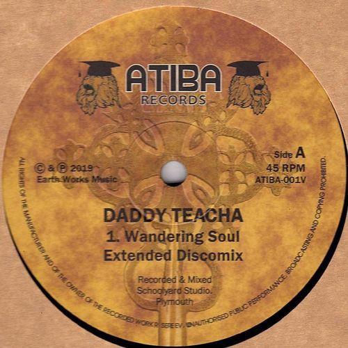 Daddy Teacha : Wandering Soul | Maxi / 10inch / 12inch  |  UK