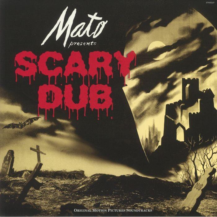 Mato : Scary Dub   LP / 33T     Mash Ups / Remixs