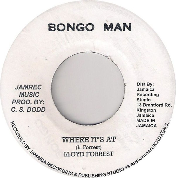 Lloyd Forrest : Where It's At | Single / 7inch / 45T  |  Oldies / Classics