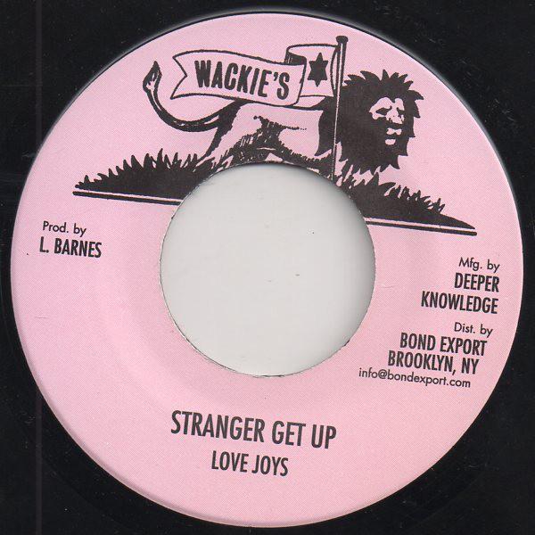 Love Joys : Stranger Get Up | Single / 7inch / 45T  |  Oldies / Classics