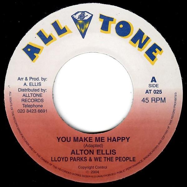 Alton Ellis , Lloyd Parks & The We People : You Make Me Happy | Single / 7inch / 45T  |  Oldies / Classics