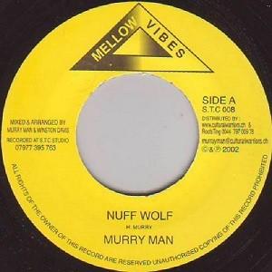 Murray Man : Nuff Wolf | Single / 7inch / 45T  |  UK