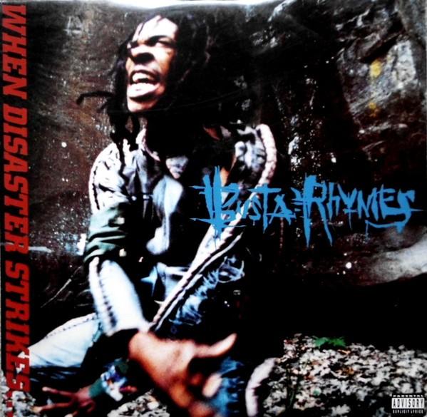 Busta Rhymes : When Disaster Strikes... | LP / 33T  |  Ragga-HipHop