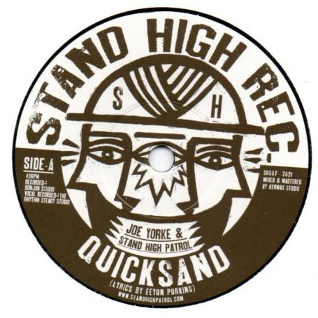 Joe Yorke & Stand High Patrol : Quicksand | Single / 7inch / 45T  |  UK