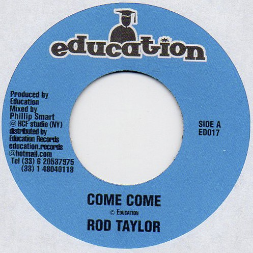 Rod Taylor : Come Come | Single / 7inch / 45T  |  Dancehall / Nu-roots