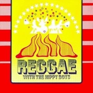 The Hippy Boys : Reggae With The Hippy Boys