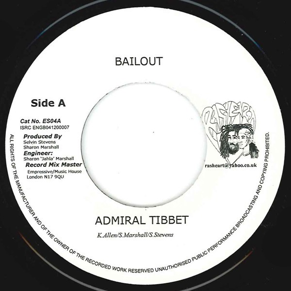 Admiral Tibbet : Bailout | Single / 7inch / 45T  |  Dancehall / Nu-roots