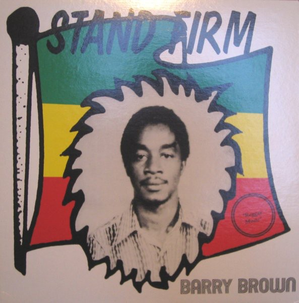 Barry Brown : Stand Firm