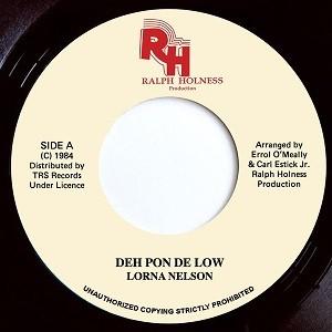 Lorna Nelson : Deh Pon De Low