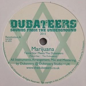 Tenna Star Meets The Dubateers : Marijuana   Single / 7inch / 45T     UK