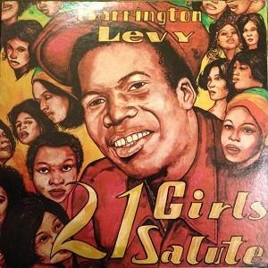 Barrington Levy : 21 Girls Salute